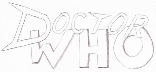 Doctor Who Fan Logo (Rough Sketch) by EkardShadowreaver