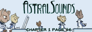 AstralSounds Page 46 (Preview) by The-Snowlion