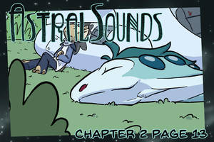 AstralSounds Chapter 2 Page 13 (Preview) by The-Snowlion