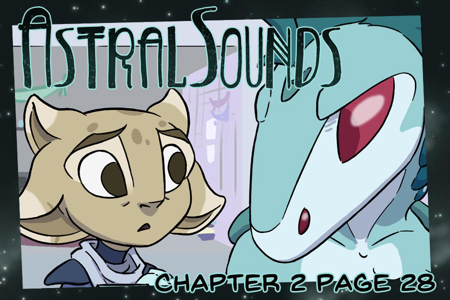 AstralSounds Chapter 2 Page 28 (Preview) by The-Snowlion
