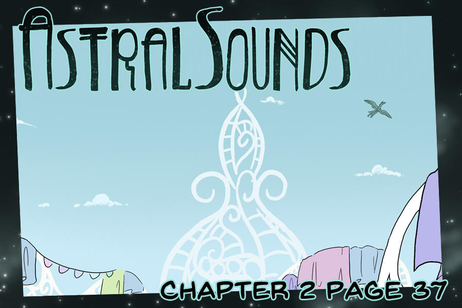 AstralSounds Chapter 2 Page 37 (Preview) by The-Snowlion
