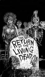 Return of the Living Dead by MattMcEver