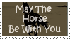 Horse be With You by TheSnowDrifter