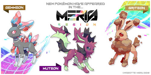 New Eeveelutions in Meris Region by Wabatte-Meru