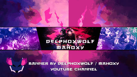 DelphoxWolf mahoxy  youtube desing by delphoxwolf by THEPROYECTZX