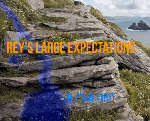Reys large expectations title by pavablueberry