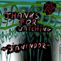 Thanks for Watching by Kanindor
