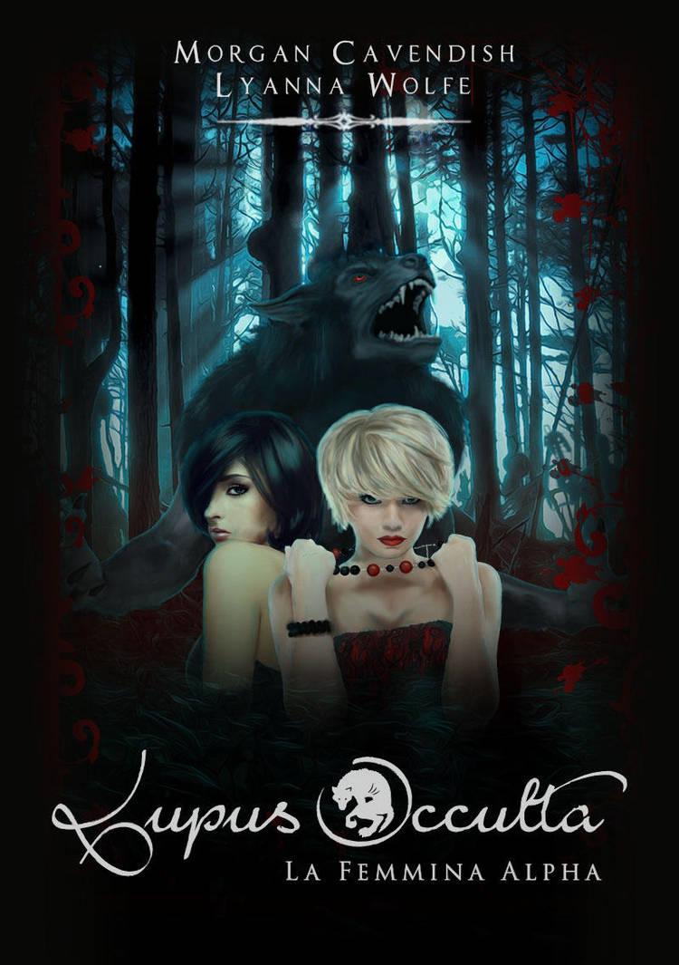 LUPUS OCCULTA - Book One Cover by Elettra