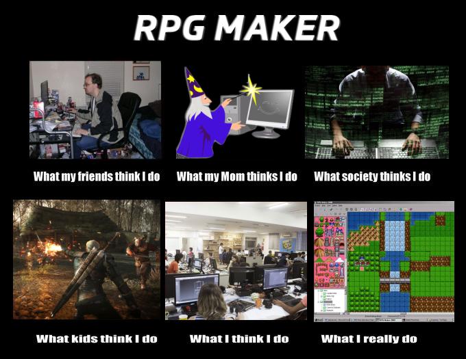What People Think I Do Rpg Maker By Preki1337 On Deviantart