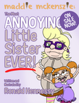 Maddie McKenszie: Most ANNOYING...eBook ON SALE! by ronaldhennessy