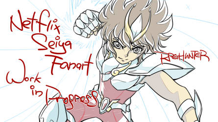(Draft) Netflix Seiya by RPGHunter
