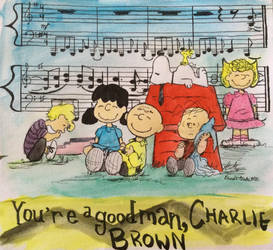 You're a Good Man, Charlie Brown! (Color) by FantasyMusicWarrior