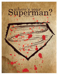 Where's Superman? by JaiTuazon