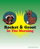 Rocket and Groot In The Morning by UrLogicFails
