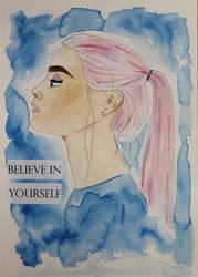 Believe In Yourself by Bobblegary