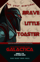 BSG- Brave Little Toaster by Artemekiia