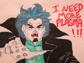 I NEED MORE PLASMA by Elleiancole
