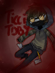 Ticci Toby by Noulin123