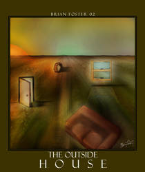 The Outside House by brianf