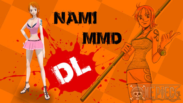 MMD One Piece Nami DL by Friends4Never