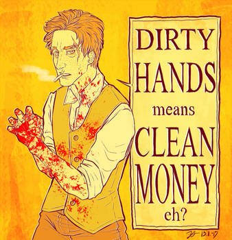 Dirty Hands by RoutArt