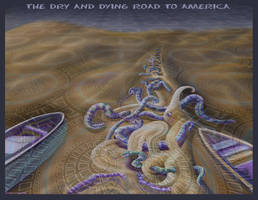 Dry and Dying Road to America by StephenL