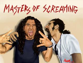 Masters of Screaming by Shamaanita