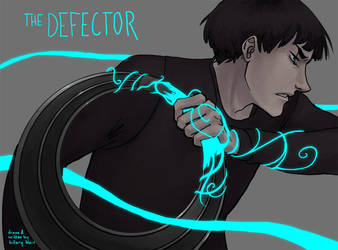 THE DEFECTOR CHAPTER ONE by the-harpy