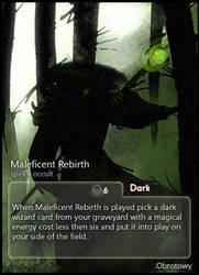 Maleficent Rebirth: Obrotowy by CardsOfWars