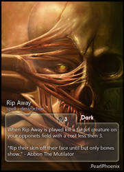 Rip Away: PearlPhoenix by CardsOfWars