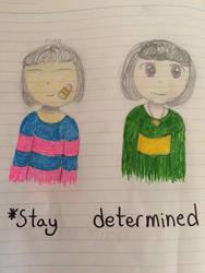 *Stay determined... by DaringMaryAnvil
