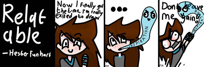 (Relatable comic) Inspiration by hesterfunhart