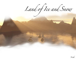 Land of Ice and Snow by Vazde