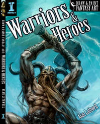 Warriors and Heroes by alanlathwell