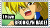 I Have Brooklyn Rage by Wing-Wing-Senri