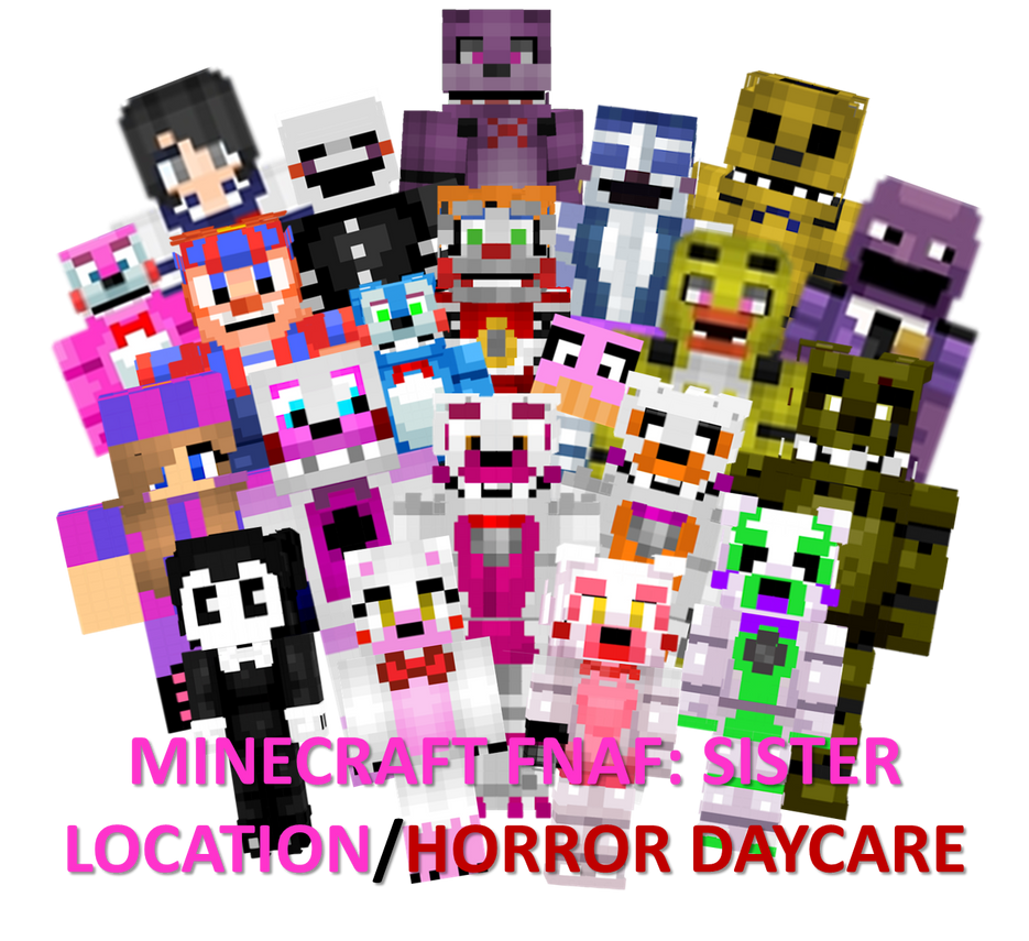 Minecraft Fnaf: Sister Location Characters By