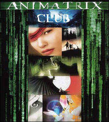 The Animatrix by The-Animatrix-Club