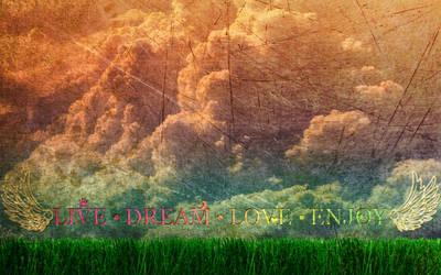 LiveDreamLoveEnjoy by Blueslayer