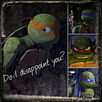 TMNT:: Mikey: Do I disappoint you? by Culinary-Alchemist