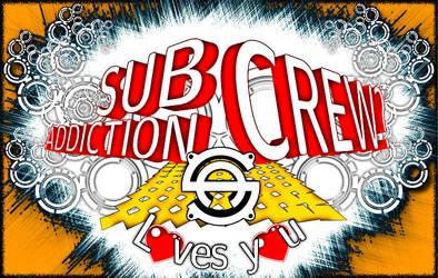 Subaddiction Crew loves you II by subaddiction