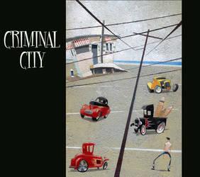 Criminal City by julepe