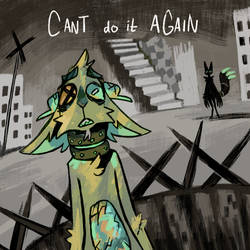 15. Can't do it again by geckoZen