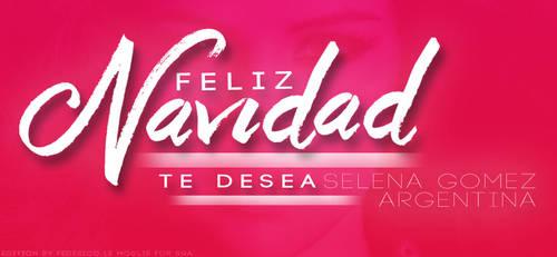 Feliz Navidad te desea Selena Gomez Argentina by FedeLeMoglieEdition