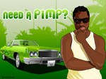 need a pimp ? by Bad-Blood