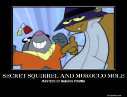 Secret Squirrel and Morocco Mole Motivational by SuperAlex64