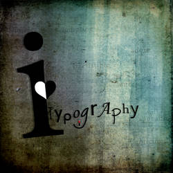 I Love Typography by illogical21