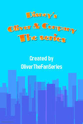 Oliver And Company The series poster by Amnesiaofdarkness