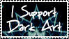 I Support Dark Art Stamp by alucard07