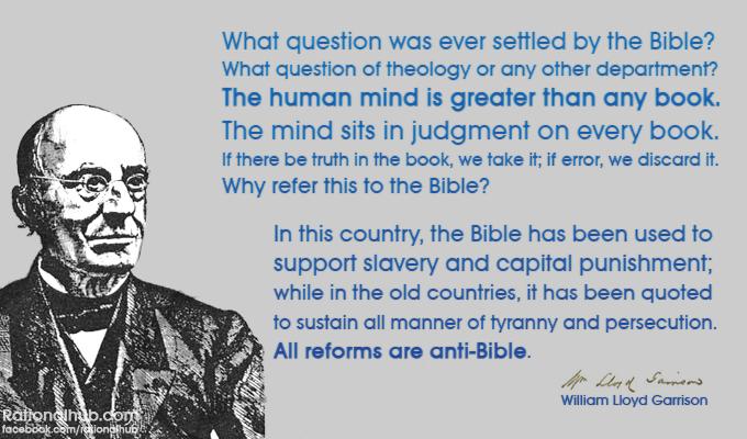 William Lloyd Garrison on the Bible.. by rationalhub