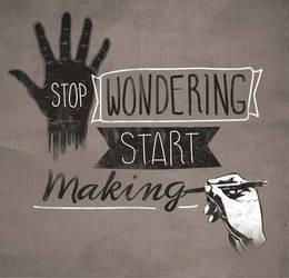 STOP WONDERING STAR MAKING by dandingeroz